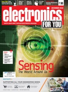 Electronics For You December 2018