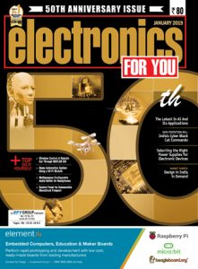 Electronics For You January 2019